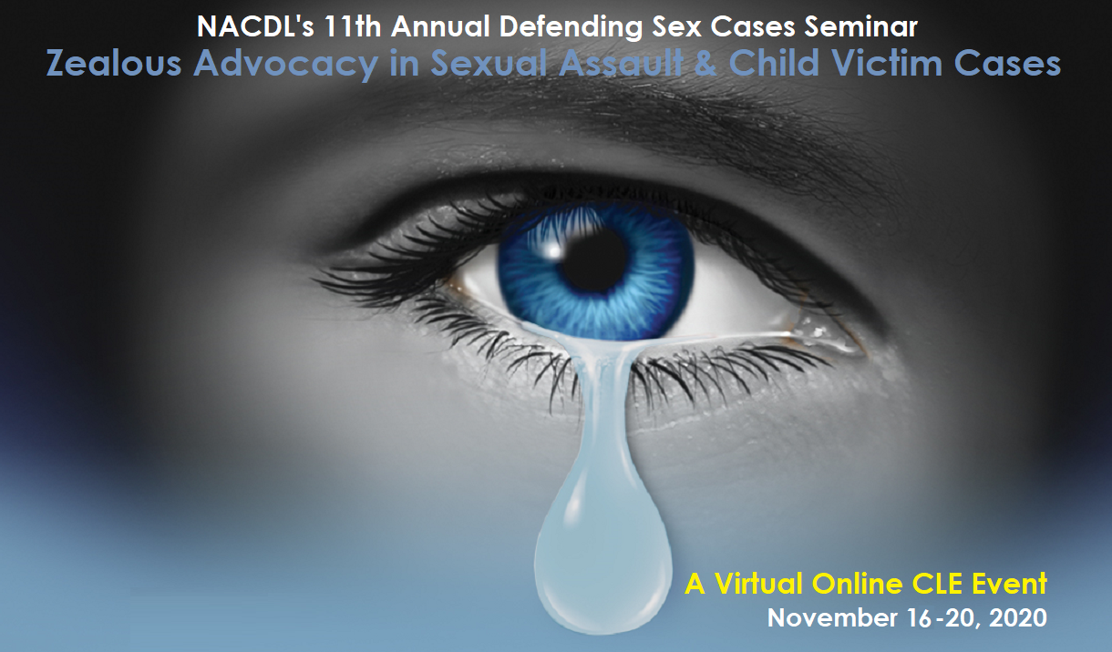 Article 2020 Defending Sex Cases Seminar - Virtual Event