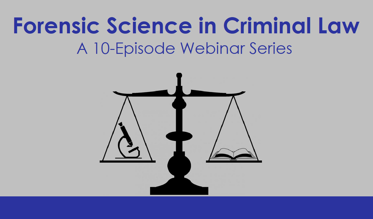 Article Forensic Science in Criminal Law: A 10-Episode Web Series