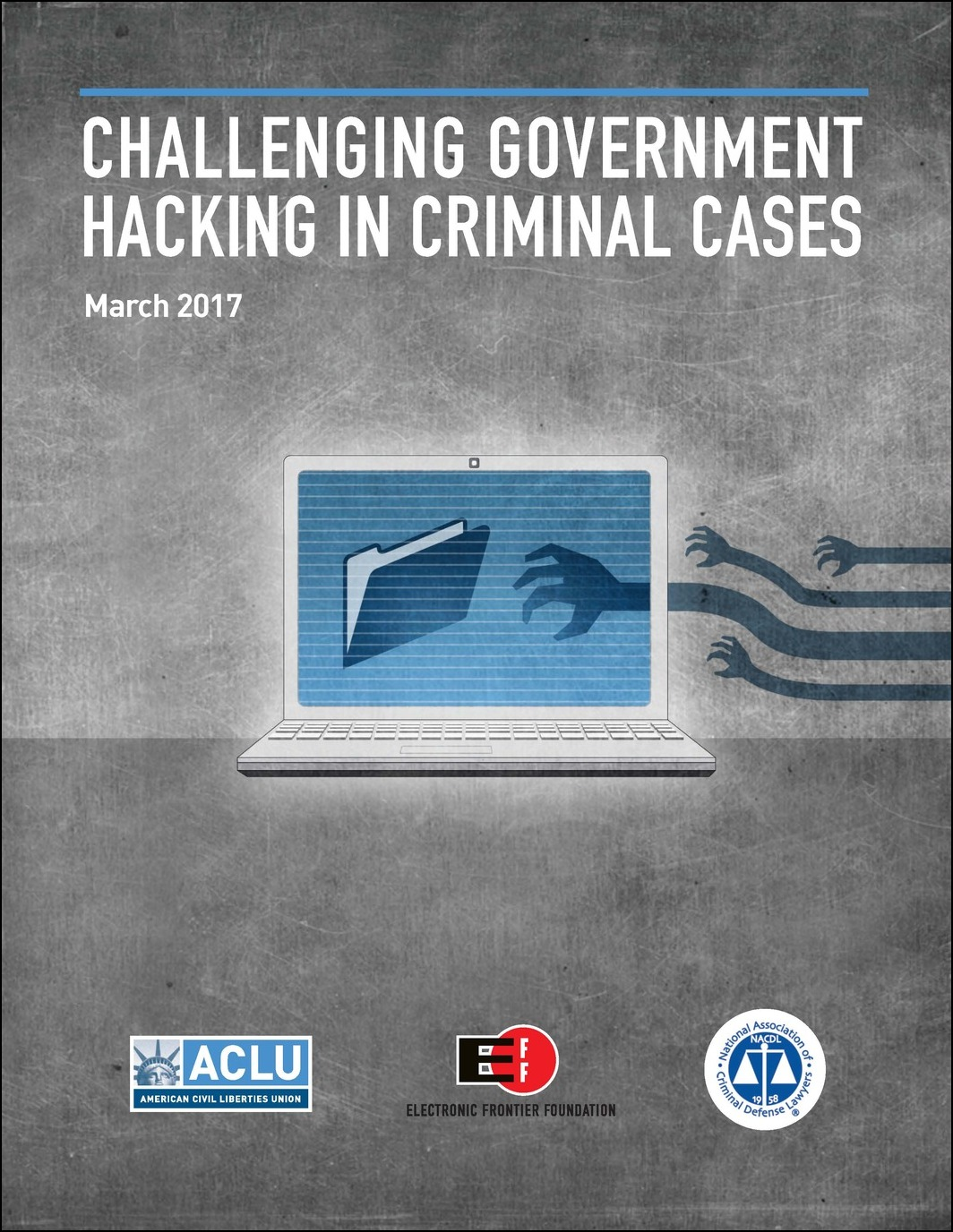 Challenging Government Hacking in Criminal Cases Cover