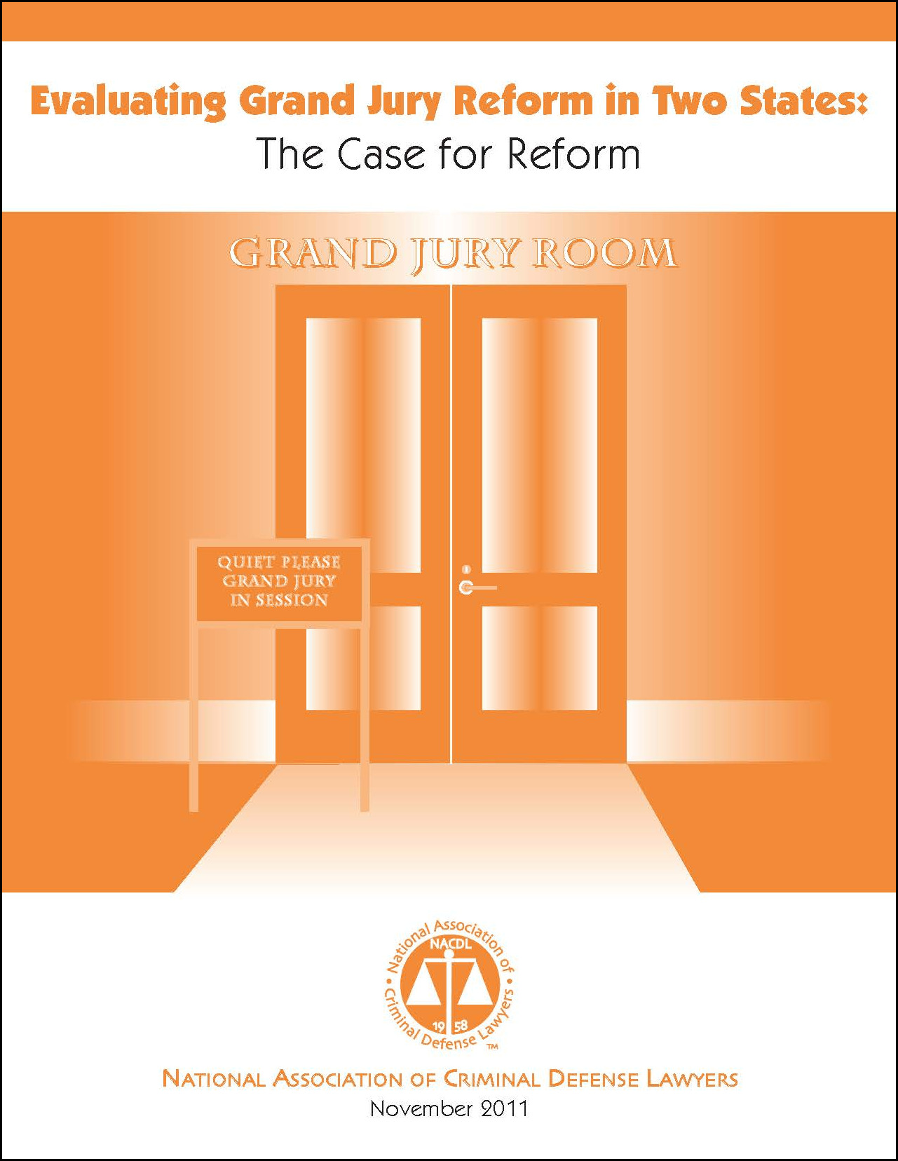 Evaluating Grand Jury Reform in Two States: The Case for Reform Cover