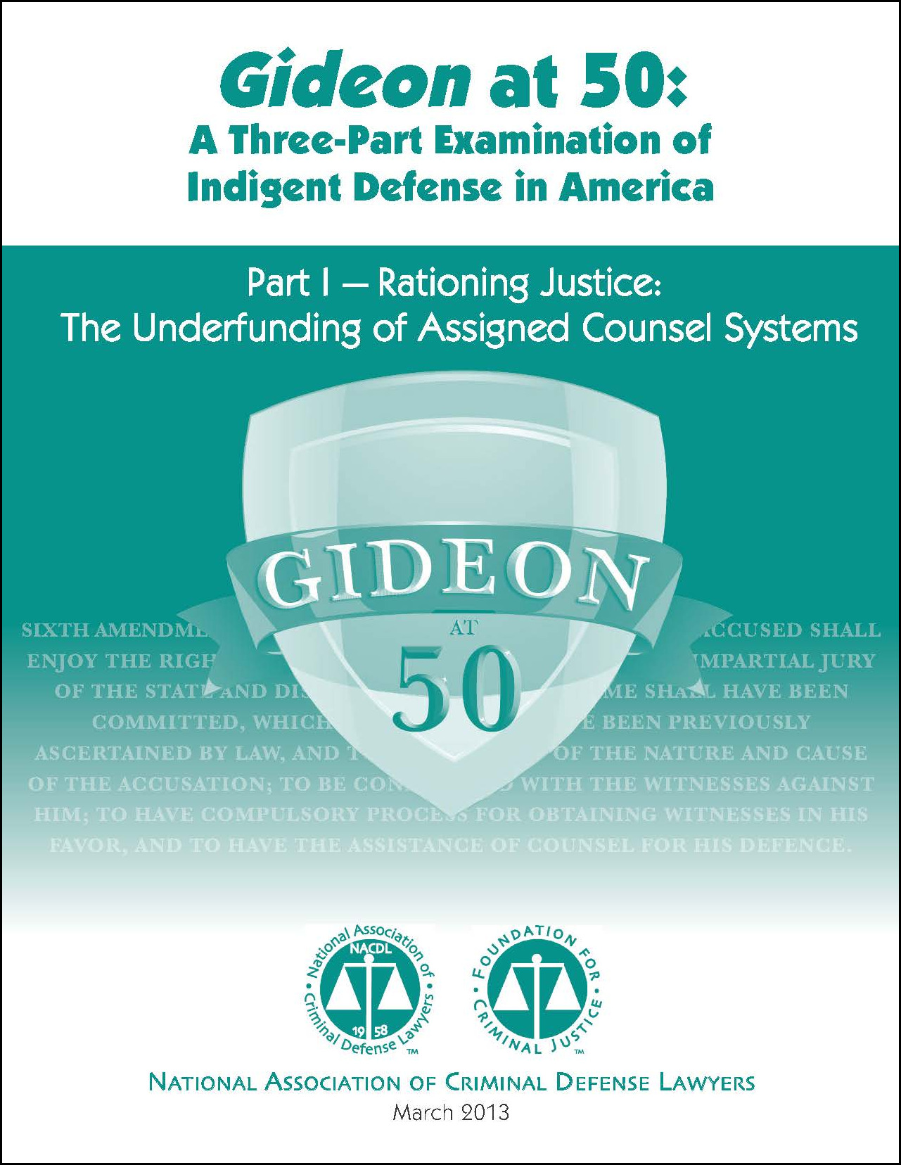 Gideon at 50: Rationing Justice: The Underfunding of Assigned Counsel Systems (Part 1) Cover