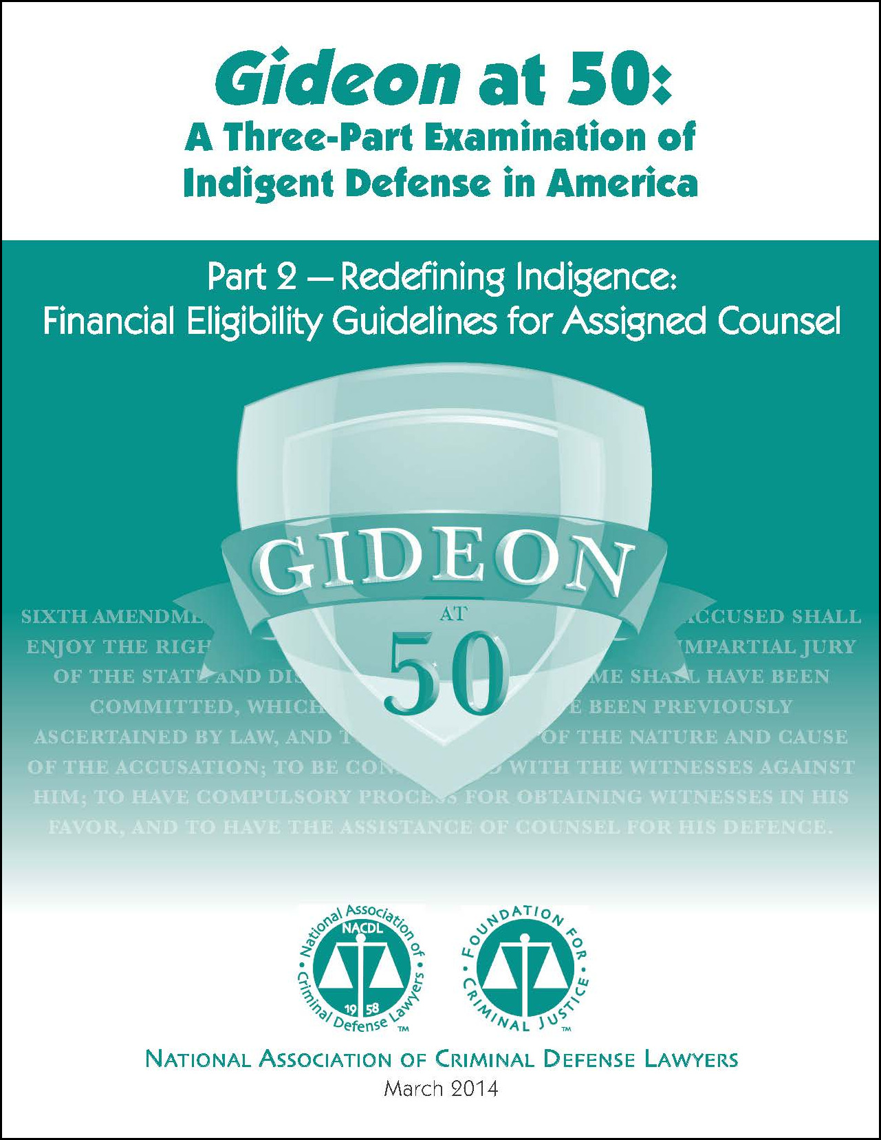 Gideon at 50: Redefining Indigence: Financial Eligibility Guidelines for Assigned Counsel (Part 2) Cover