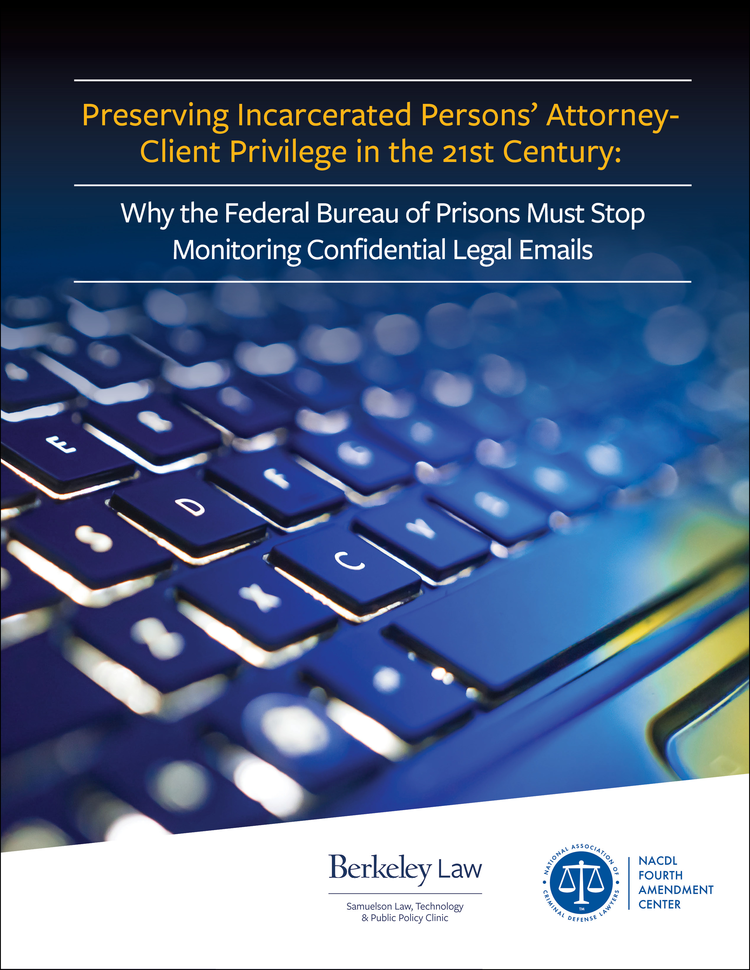 Preserving Incarcerated Persons' Attorney-Client Privilege in the 21st Century Cover