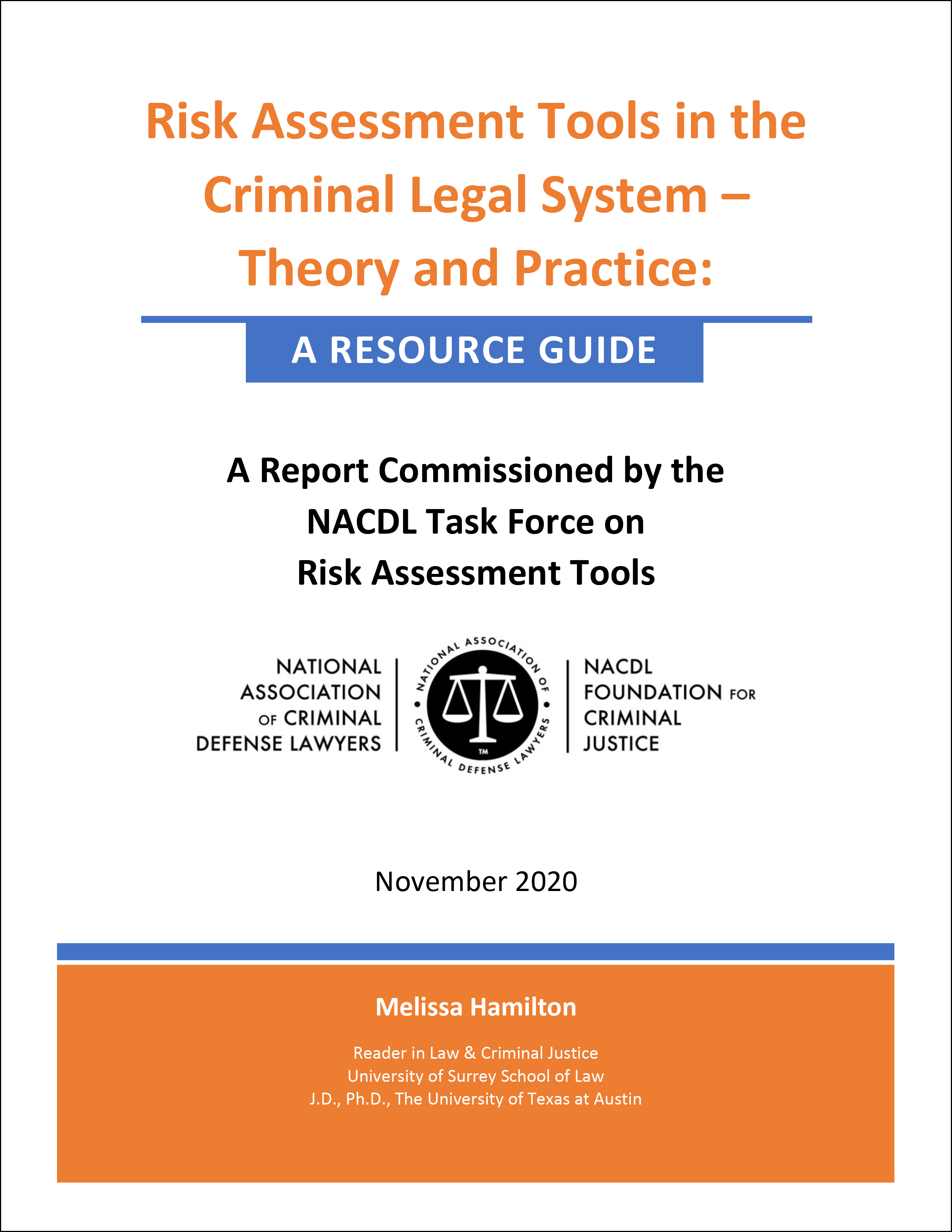 Risk Assessment Tools in the Criminal Legal System – Theory and Practice: A Resource Guide Cover