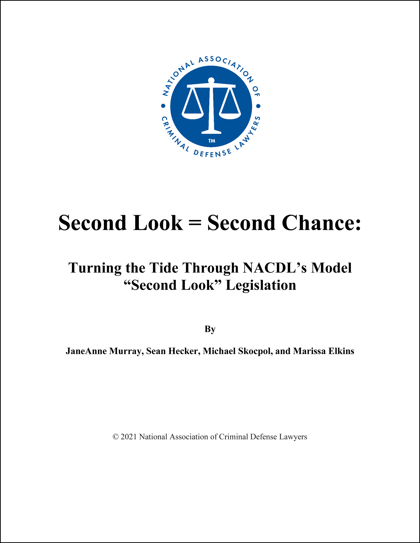 "Second Look = Second Chance: The NACDL Model ""Second Look"" Legislation Cover"