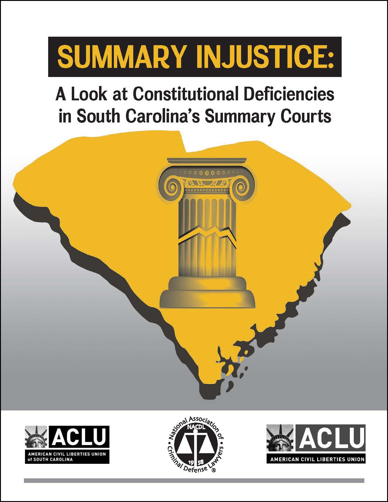 Summary Injustice: A Look at Constitutional Deficiencies in South Carolina's Summary Courts Cover
