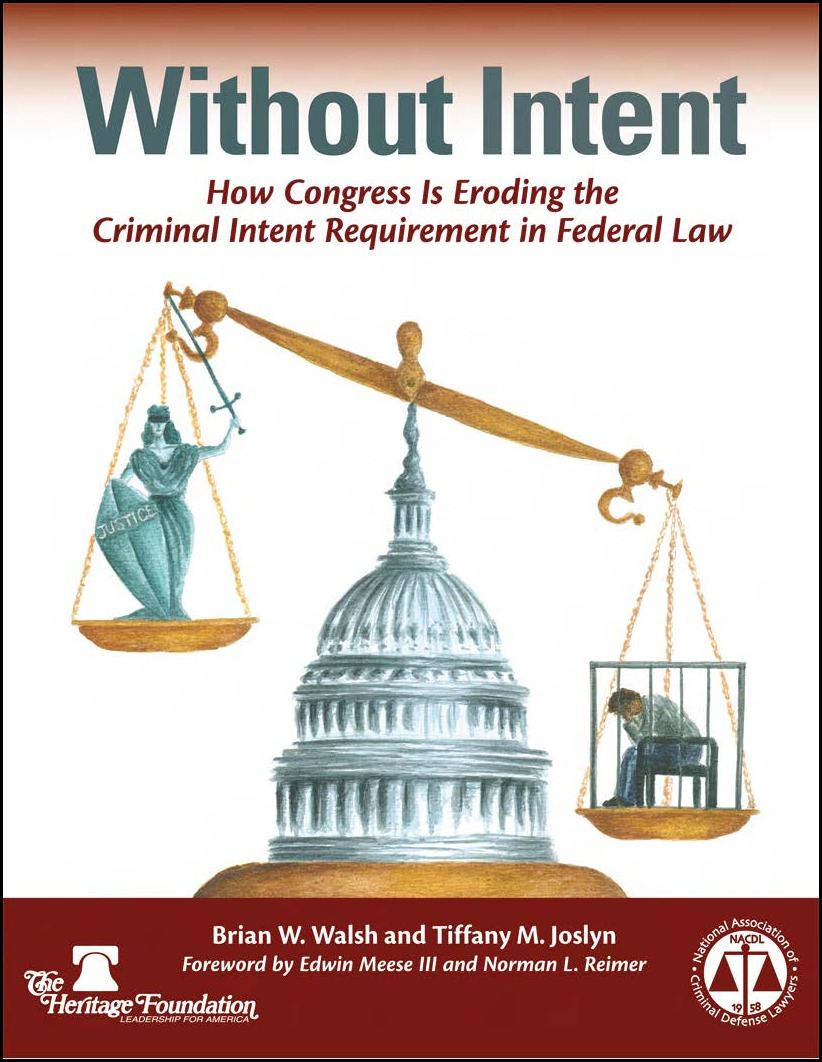 Without Intent: How Congress Is Eroding the Criminal Intent Requirement in Federal Law Cover